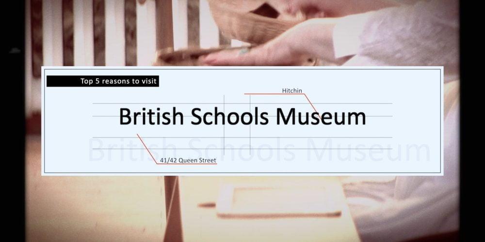 Top 5 reasons to visit Hitchin British Schools Museum