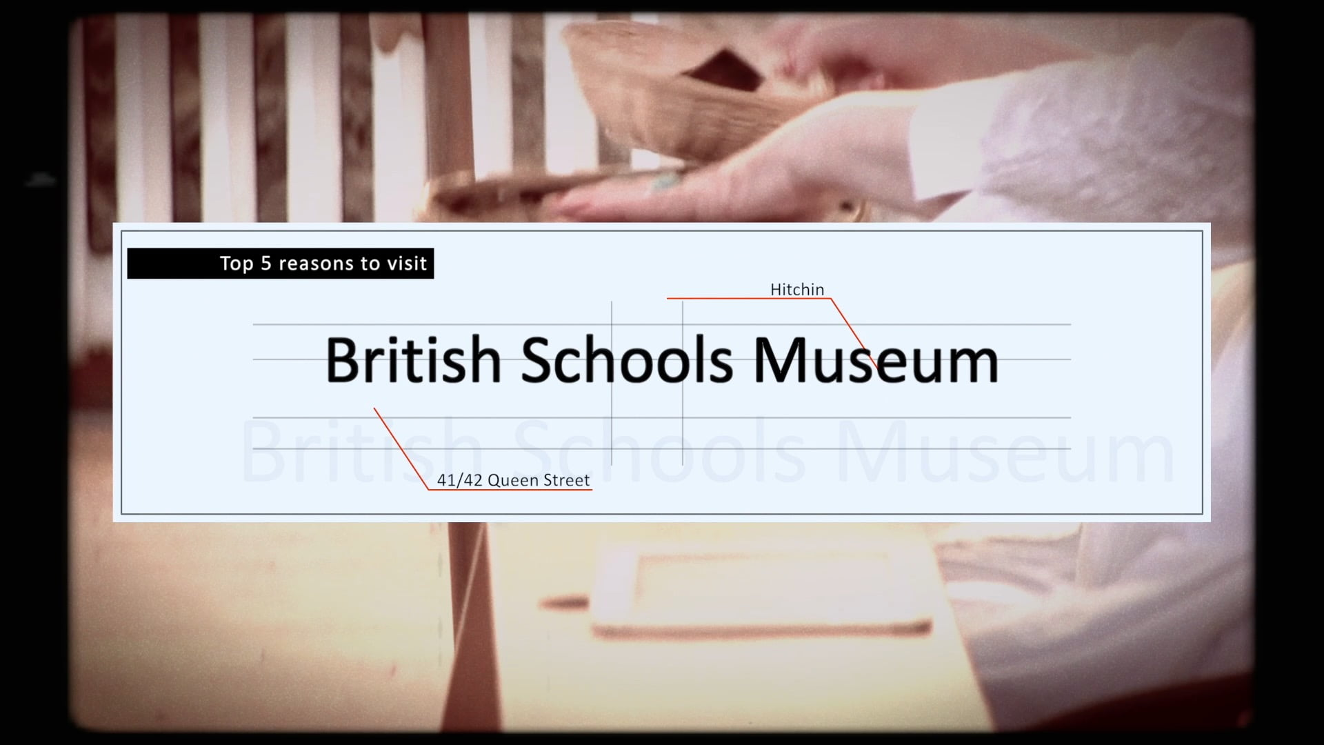 Top 5 reasons to visit Hitchin British Schools Museum
